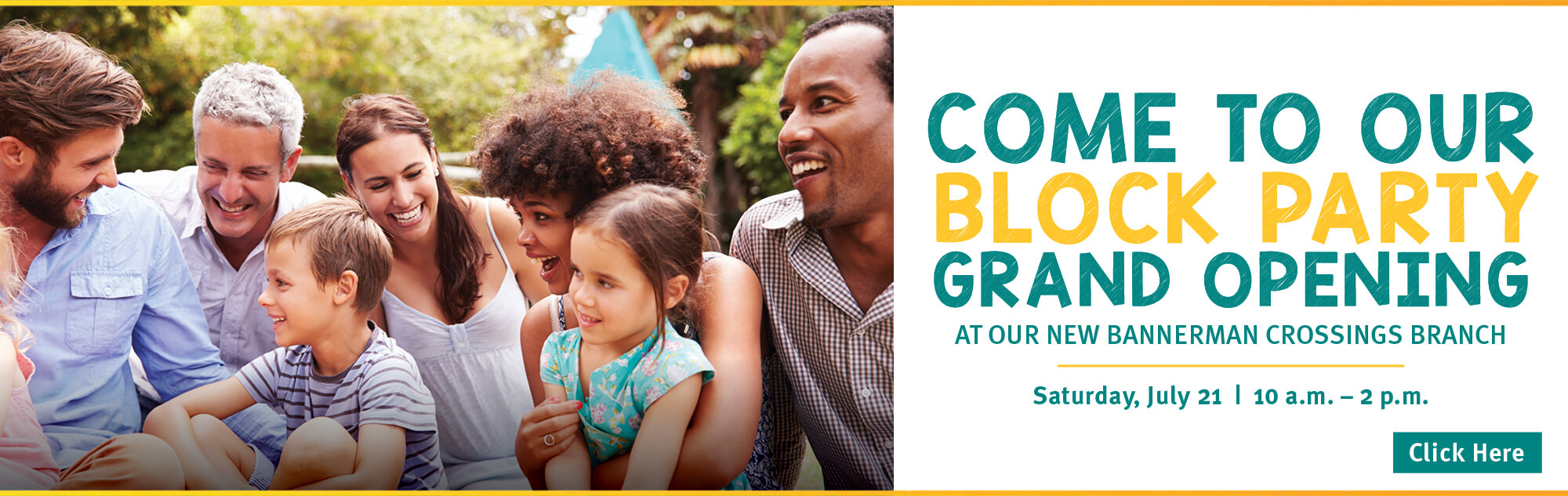 Come to our Bannerman Crossings branch grand opening celebration on July 21. Plus, enter for a chance to win a gift basket valued at $1,000. Click for details. Image