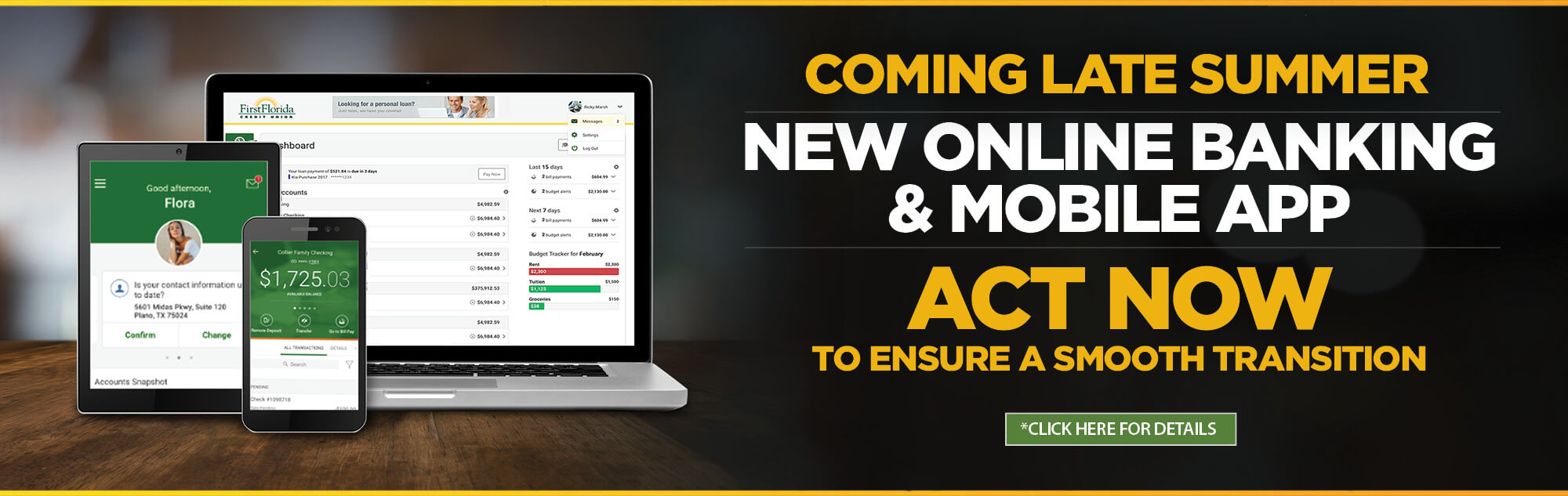 Coming late summer, new online banking and mobile app. Act now to ensure a smooth transition. Click here for details. Image