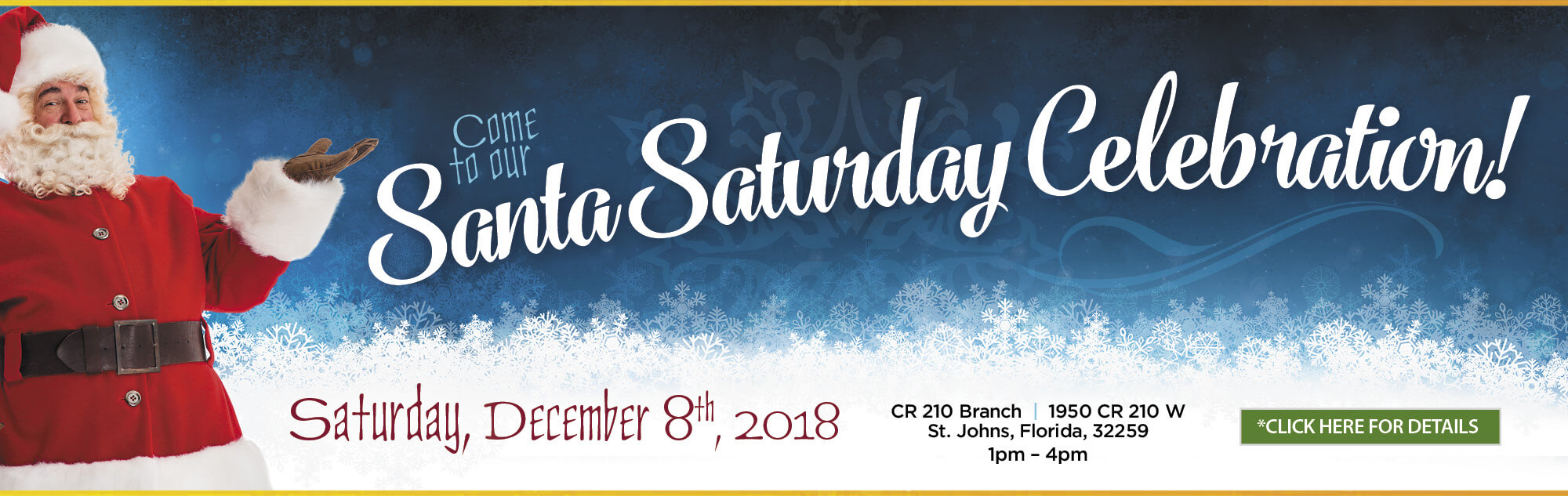 Come to our Santa Saturday Celebration! Saturday, December 8th, 2018 at 1950 County Road 210 St. Johns, Florida 32259. From 1 pm to 4 pm.