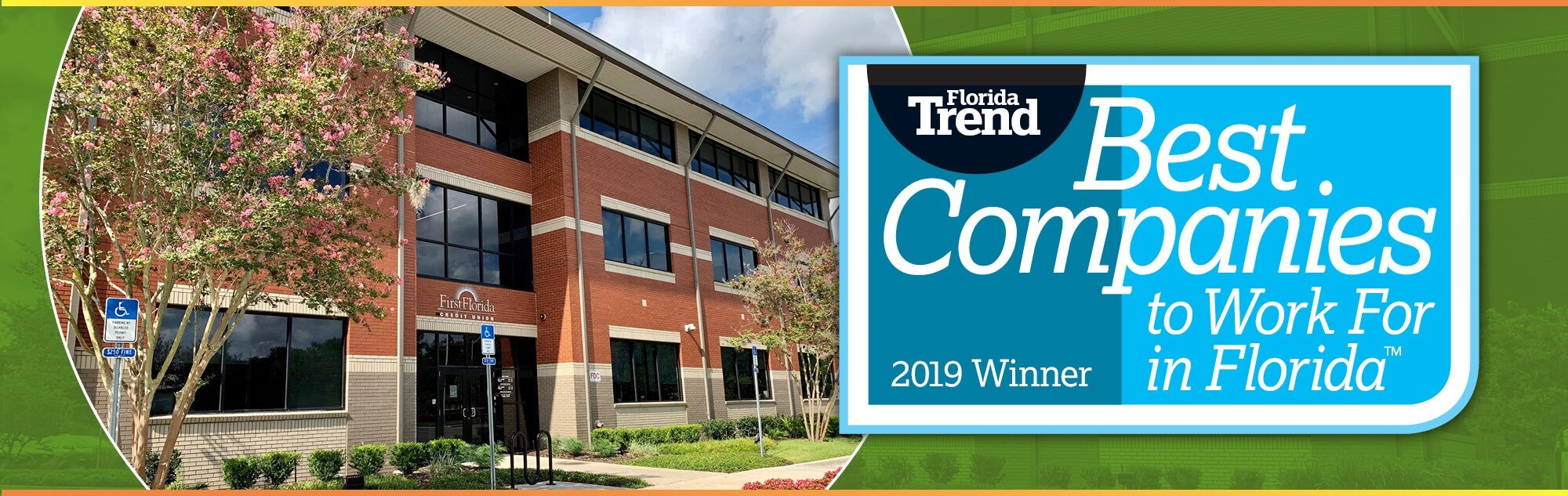 First Florida was awarded the title Best Companies to Work for in 2019