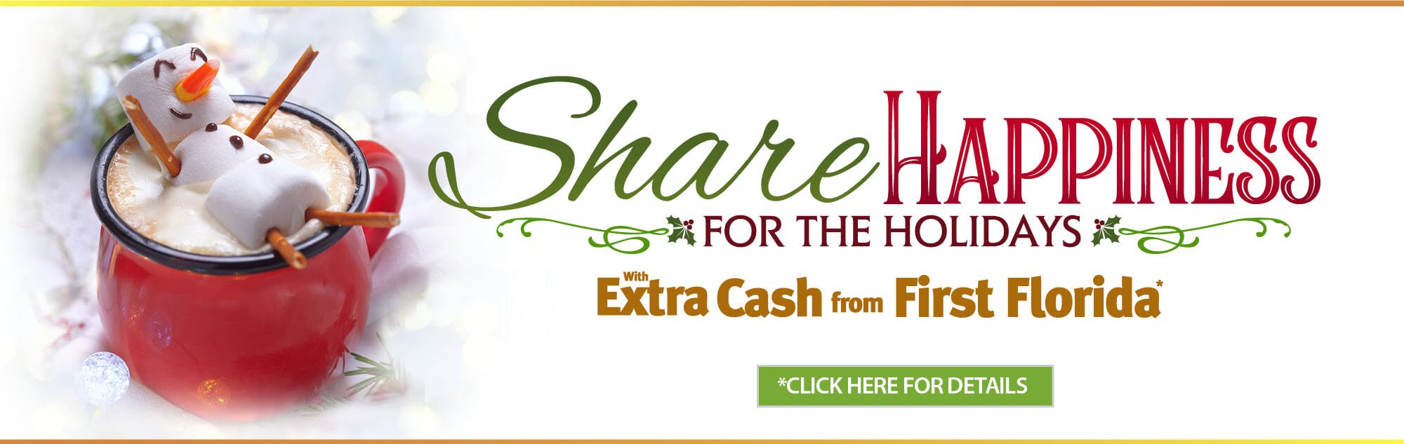 Share Happiness for the Holidays with a Winter Holiday Loan from First Florida.