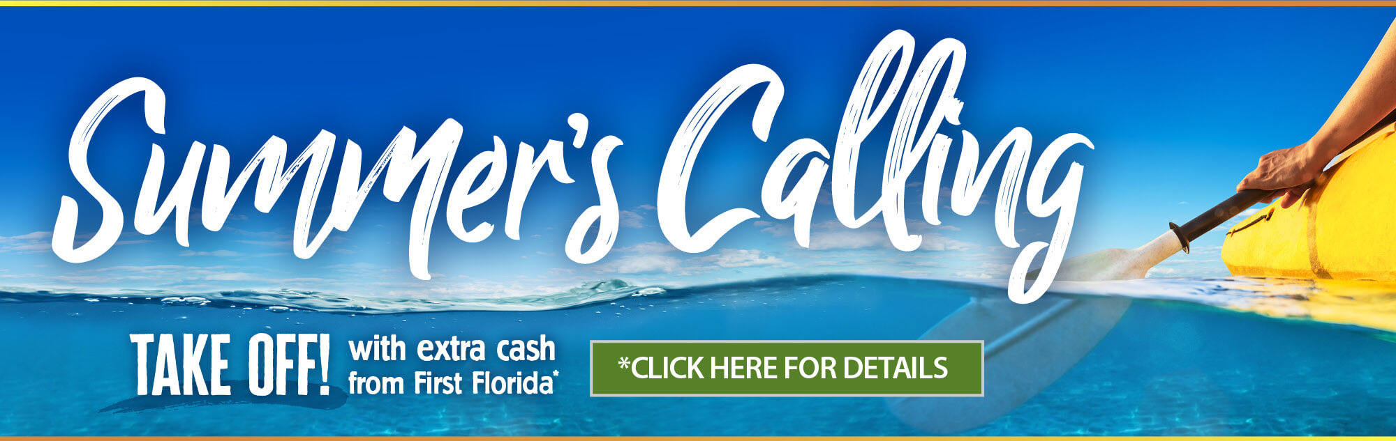 Take off with extra cash from First Florida. Offer expires July thirty first two thousand and twenty one. Click here for details.