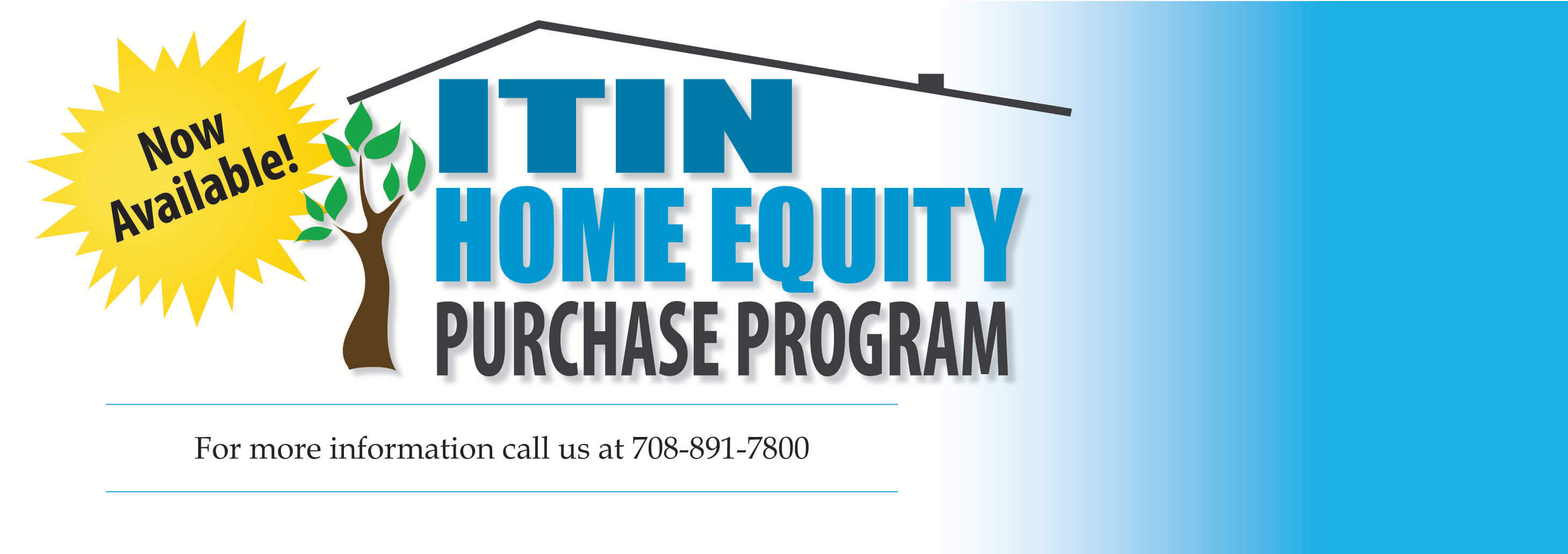 For information on ITIN mortgage call 708-891-7800