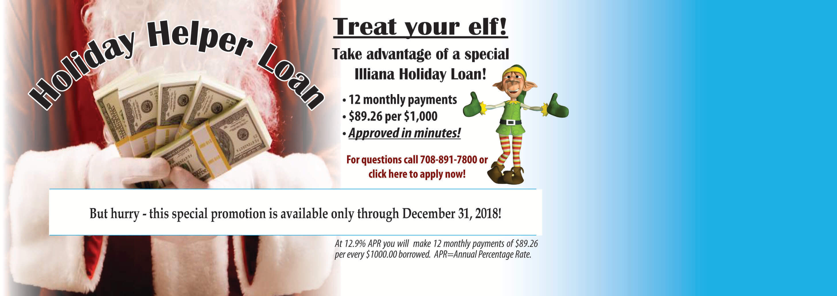 Take advantage of a special Illiana Holiday Loan!