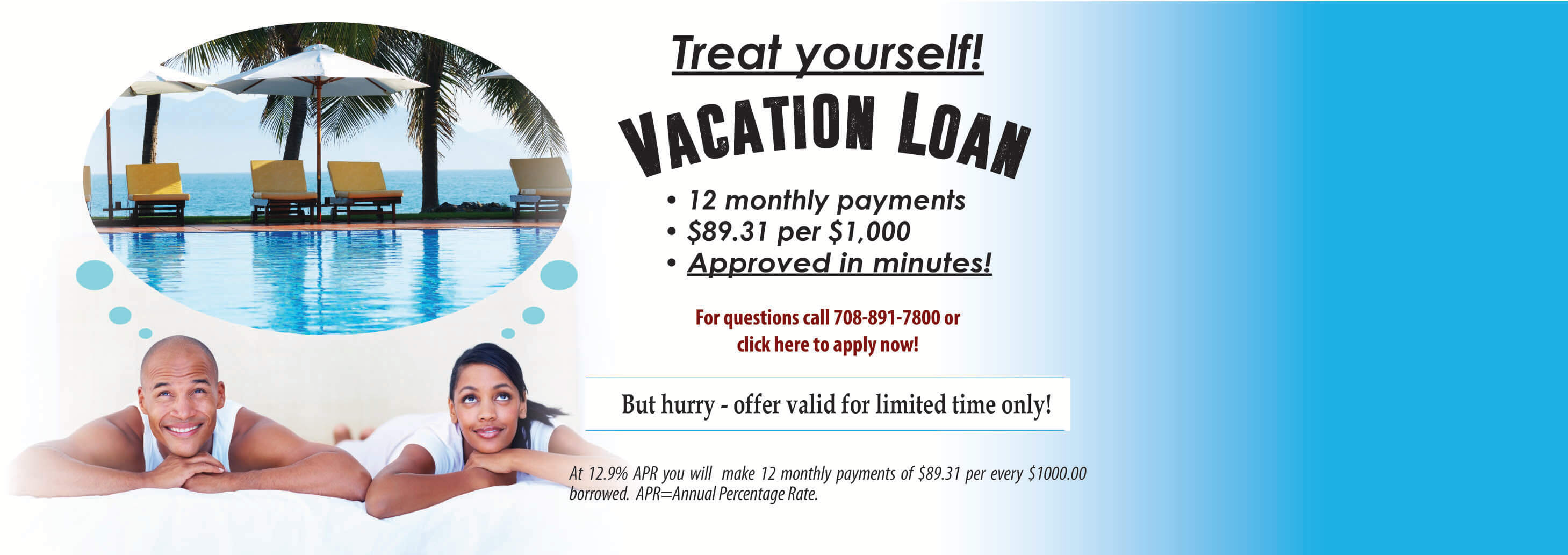 Treat yourself to your Vacation Loan!