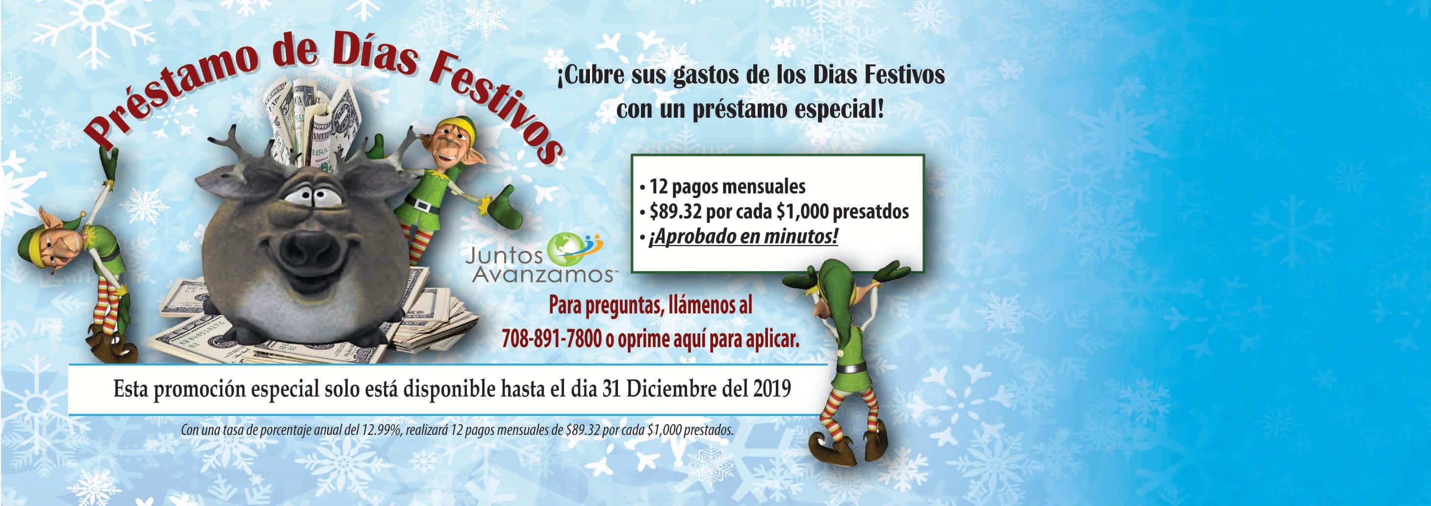 Prestamo de Dias Festivos: Cubre sus gastos de los dias festivos con up prestamo especial.