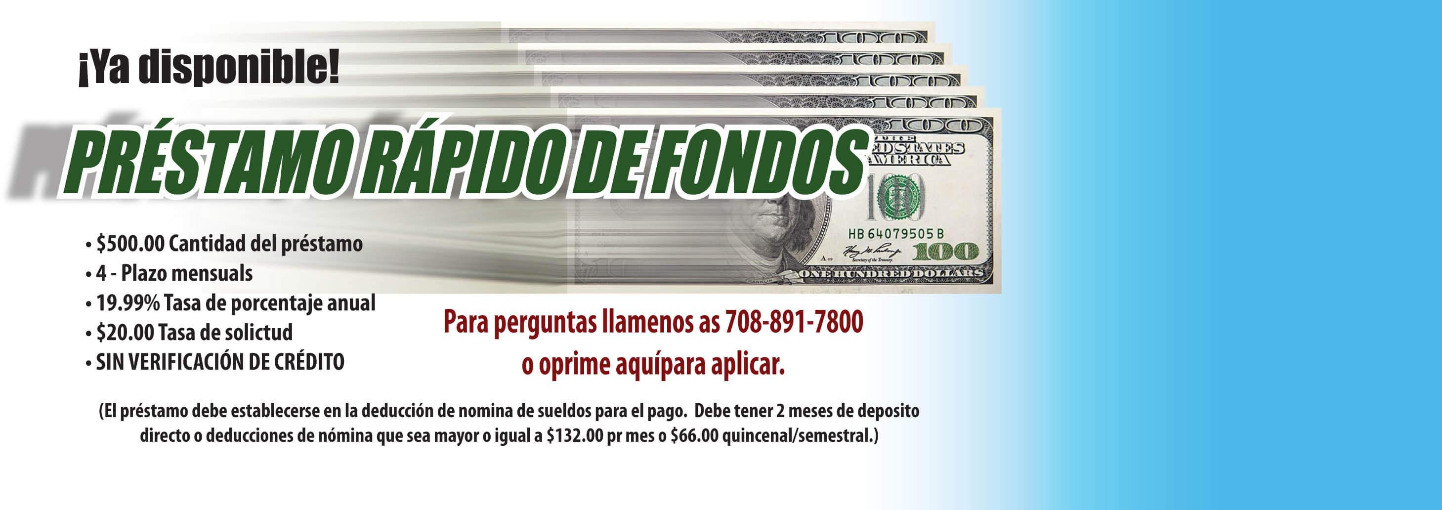 Ya disponible, El Prestamo Rapido de Fondos: $500 cantidad, 4 pagoz mesuales, 19.99% Tasa de procentaje anual