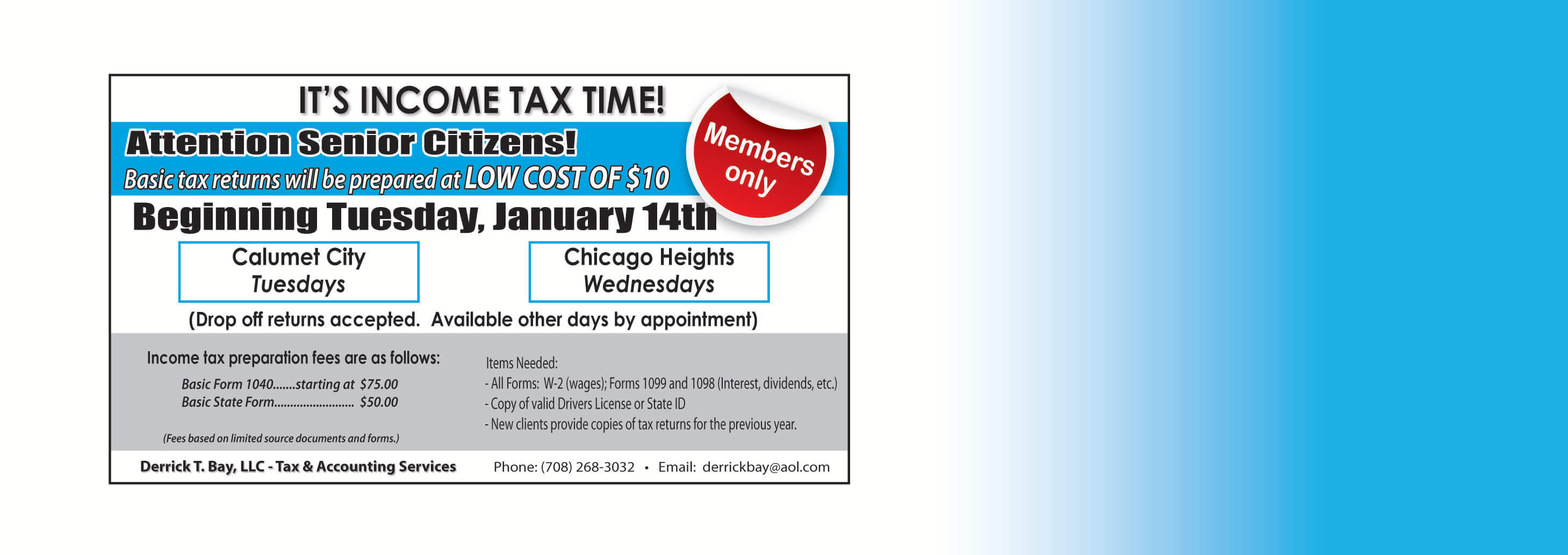 It's Income Tax Time: Ask for Derrick Bay for Tax Filing Information