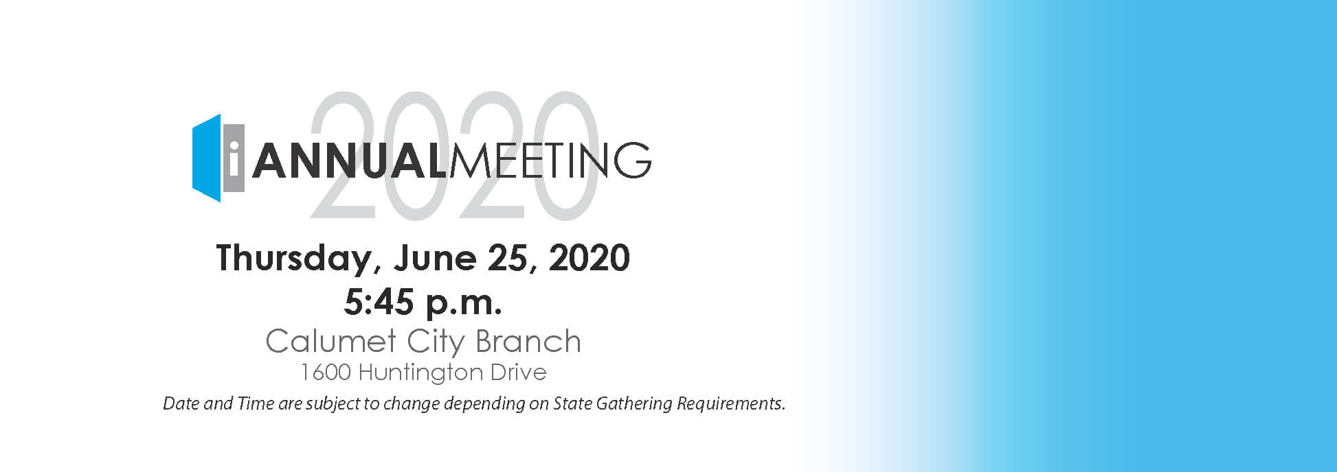 Annual Meeting, Thursday, June 25, 2020 5:45 PM (Date and Time subject to change)