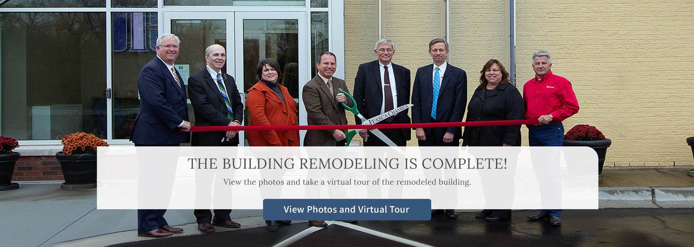 The building remodeling is complete! View the photos and take a virtual tour of the remodeled building. View photos and virtual tour.