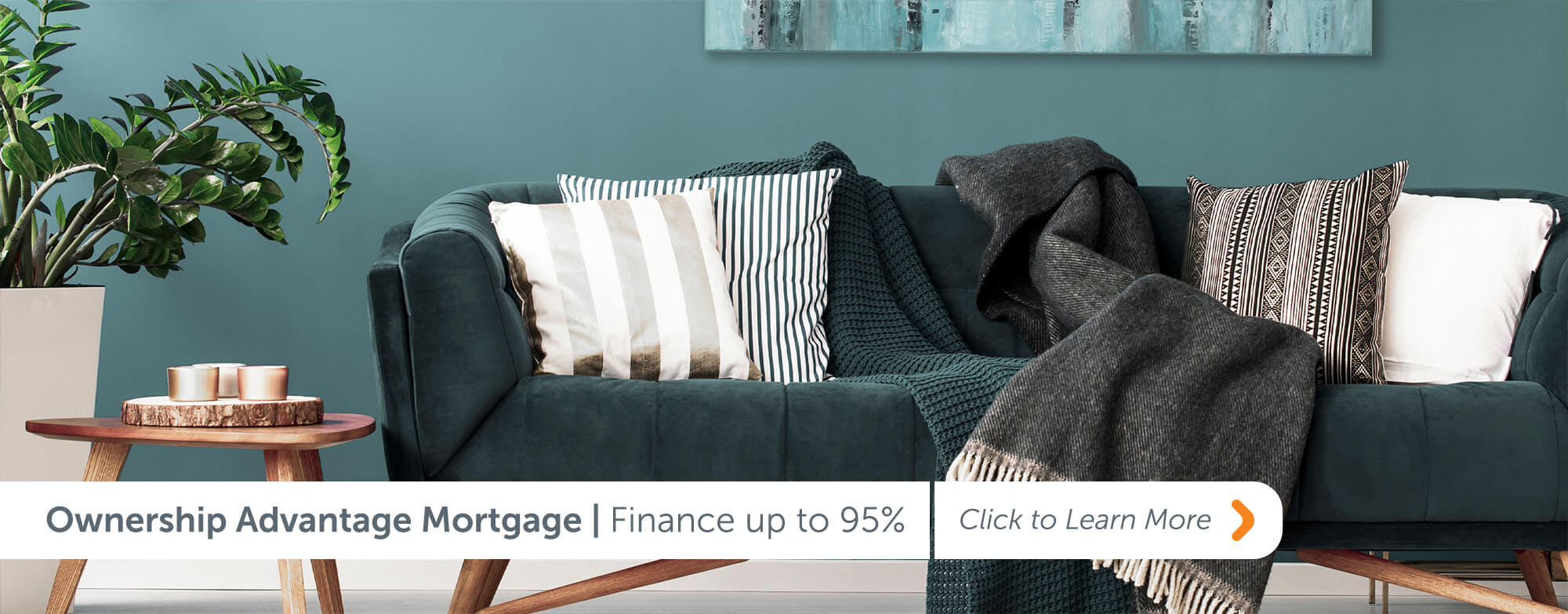 Ownership Advantage Mortgage Finance up to 95% Click to Learn More