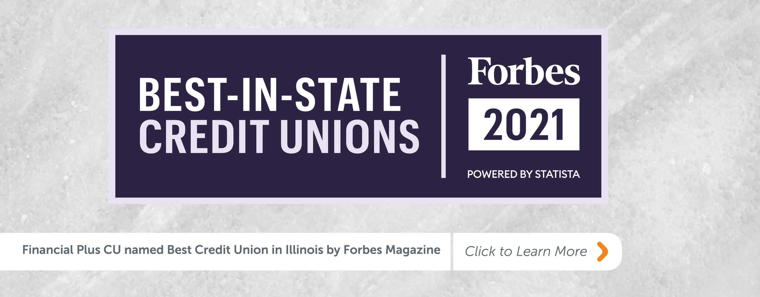 Financial Plus CU named Best Credit Union in Illinois by Forbes Magazine Click to Learn More