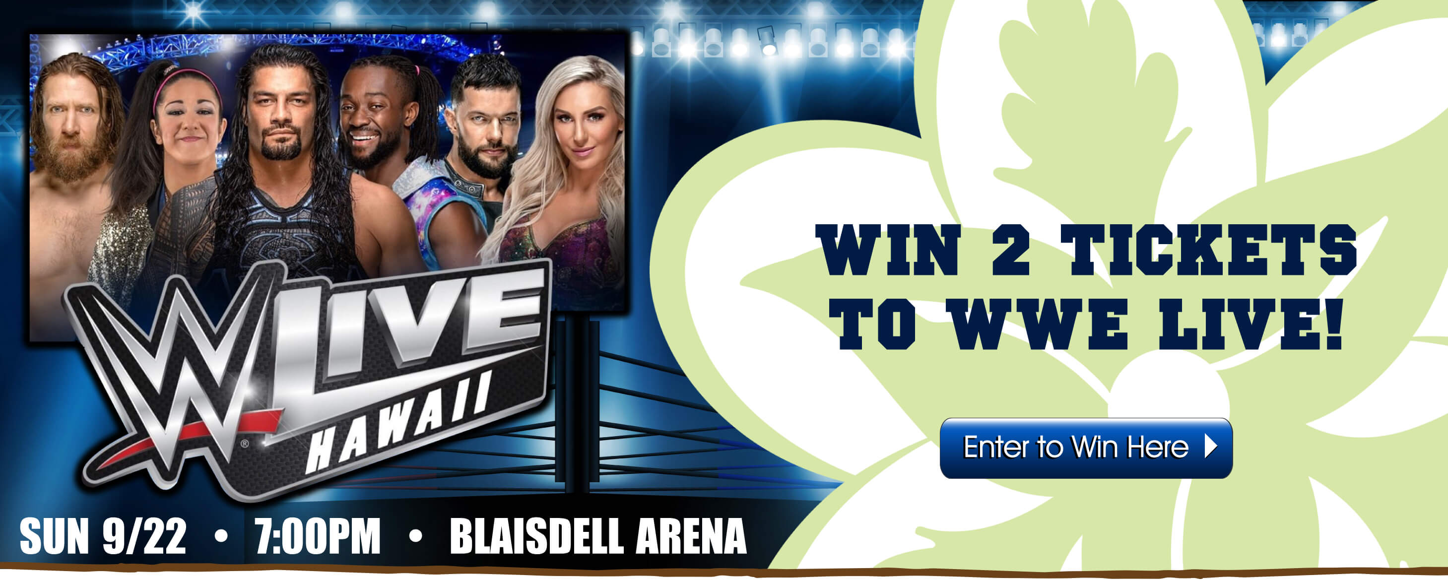 Enter to win 2 tickets to see WWE live in Hawaii at the Blaisdell Arena on Sunday, 9/22.