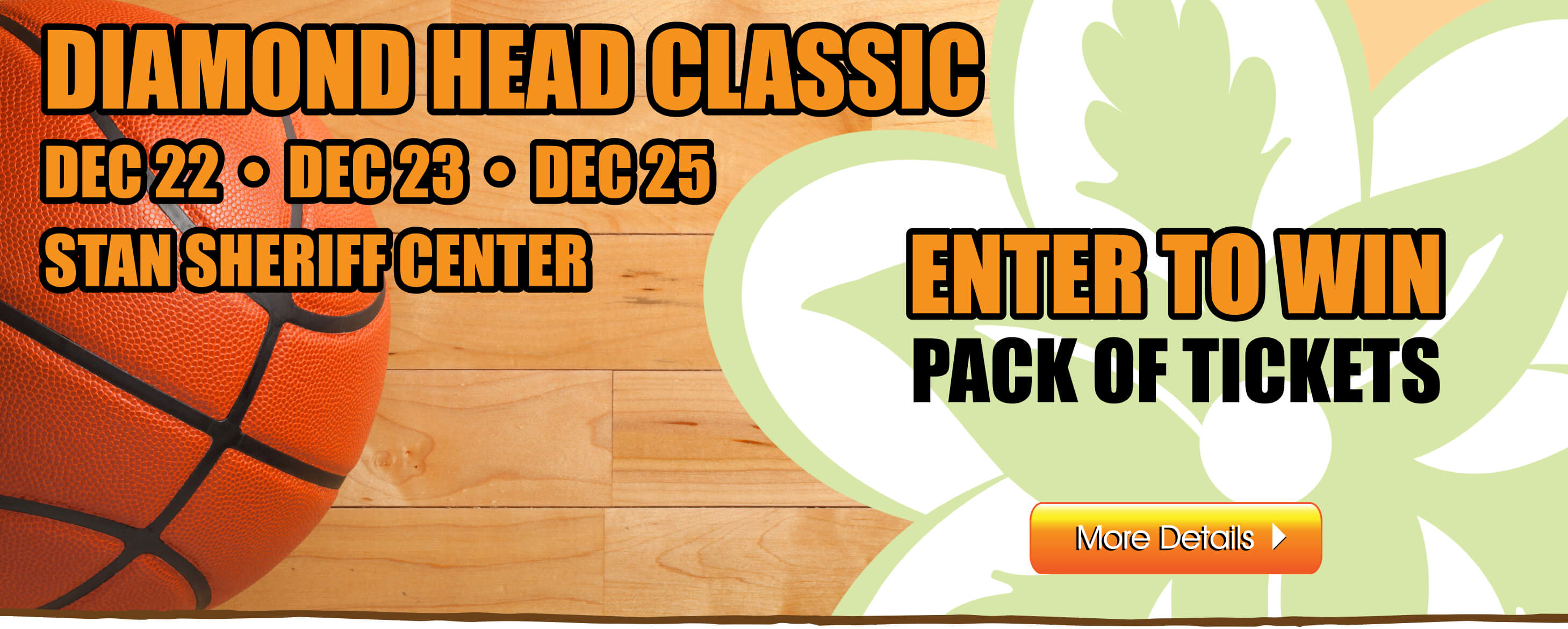 Enter to win a pack of tickets to the Diamond Head Classic basketball games!