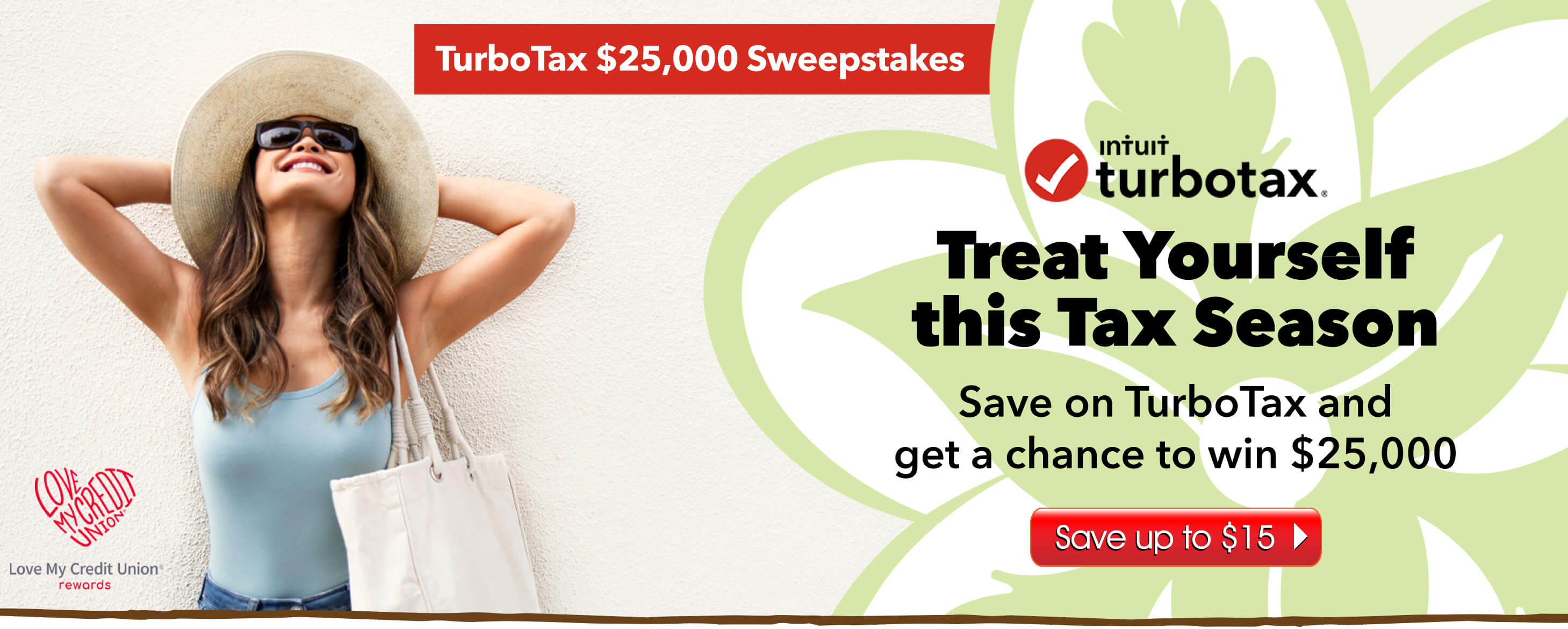Treat yourself this tax season!  Save on TurboTax and get a chance to win $25,000!
