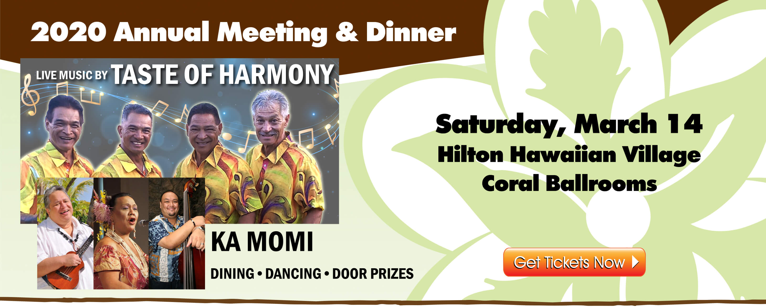 2020 Annual Meeting and Dinner, Saturday March 14 at the Hilton Hawaiian Village Coral Ballrooms.  Get your tickets today!