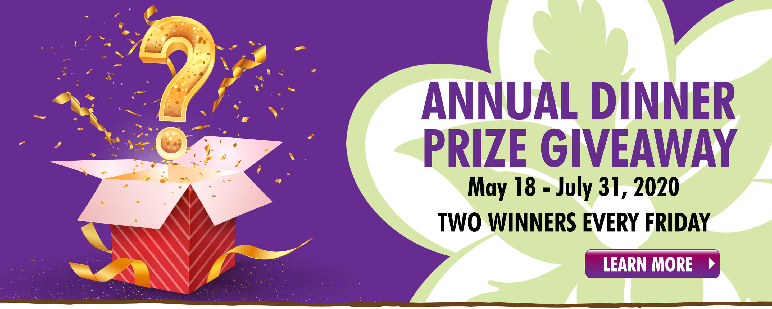 Enter to Win Annual Dinner Prize Giveaway.  Two Winners every Friday!