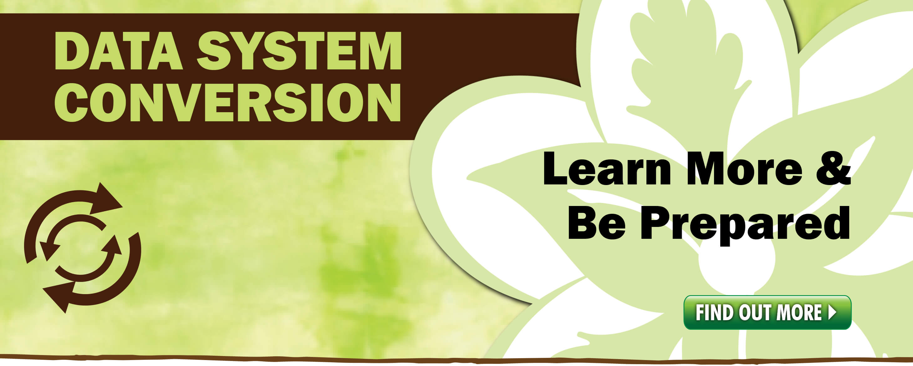 Core System Conversion.  Learn more and be prepared!