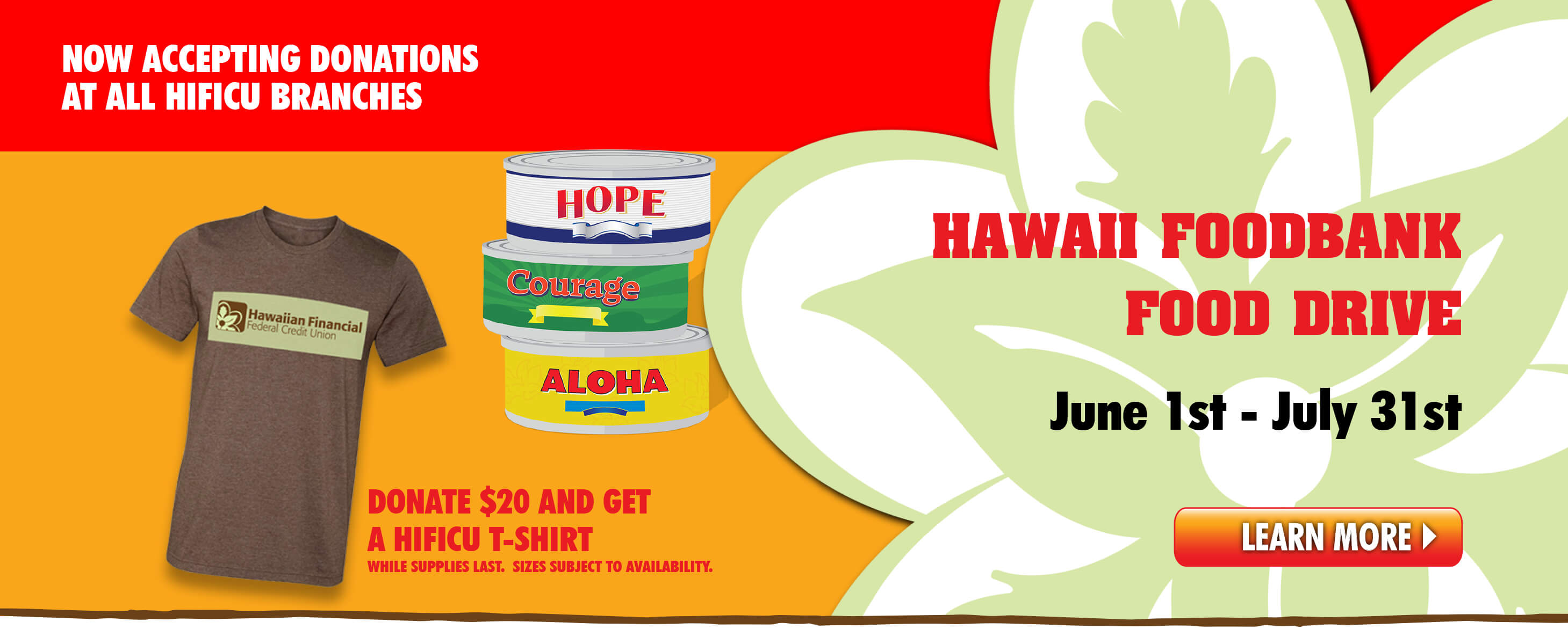 Starting June 1st through July 31st, HIFICU branches will be donation collection centers for Hawaii FoodBank!
