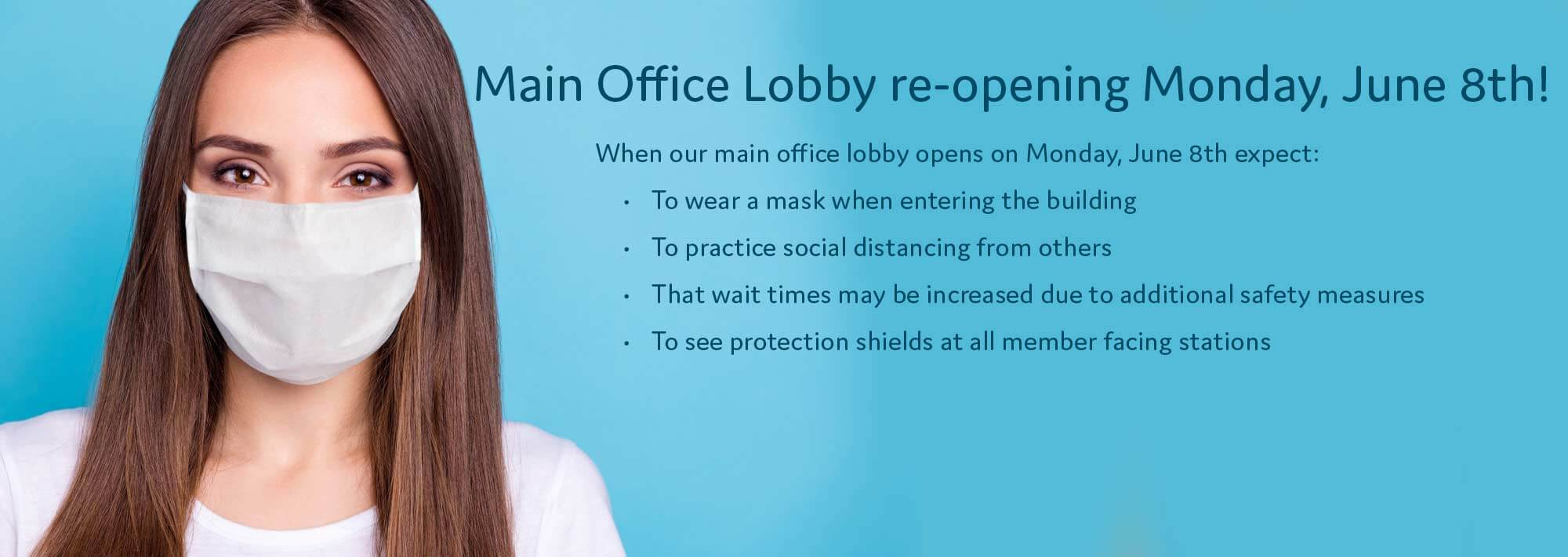 Lobby Re-opening