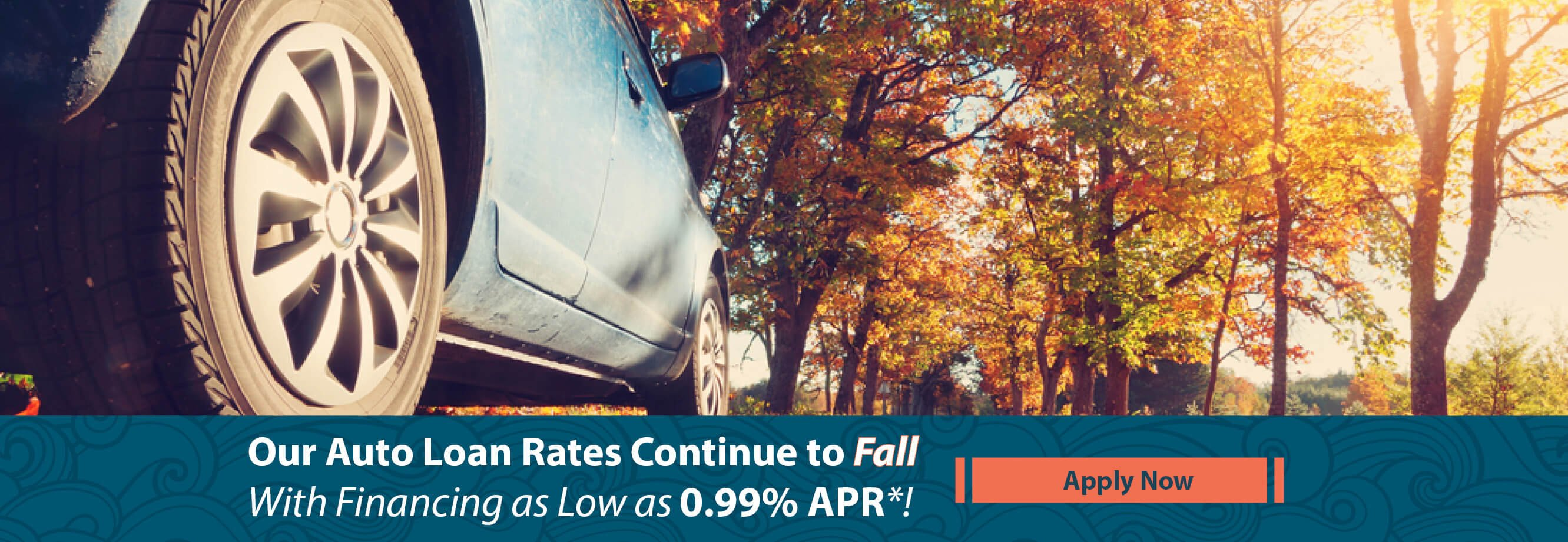 Our Auto Loan Rates Continue to Fall with Financing as Low as .99% APR