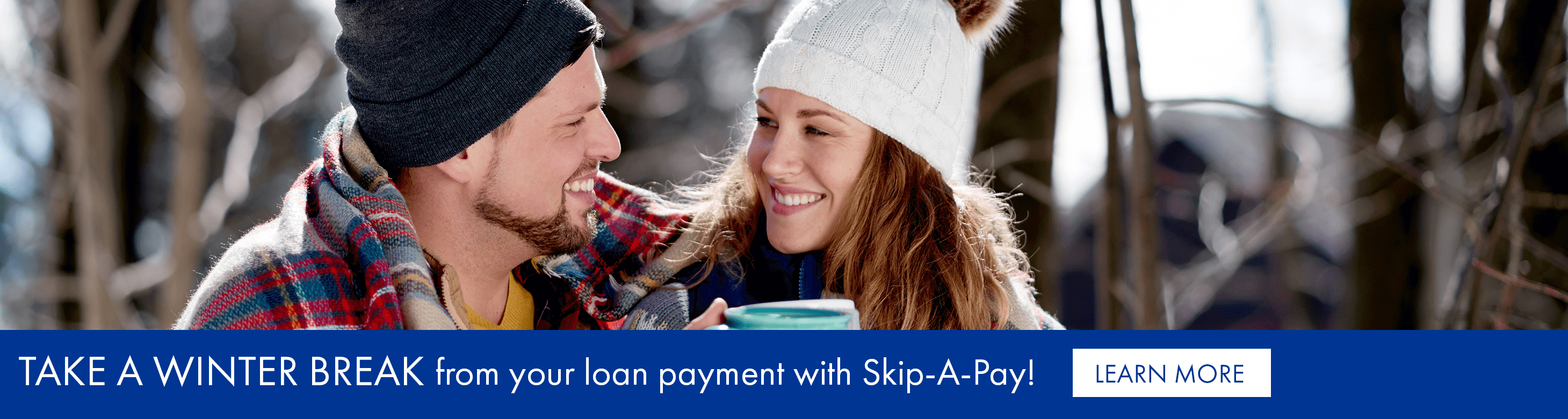 Take a winter break from your next loan payment with skip-a-pay!