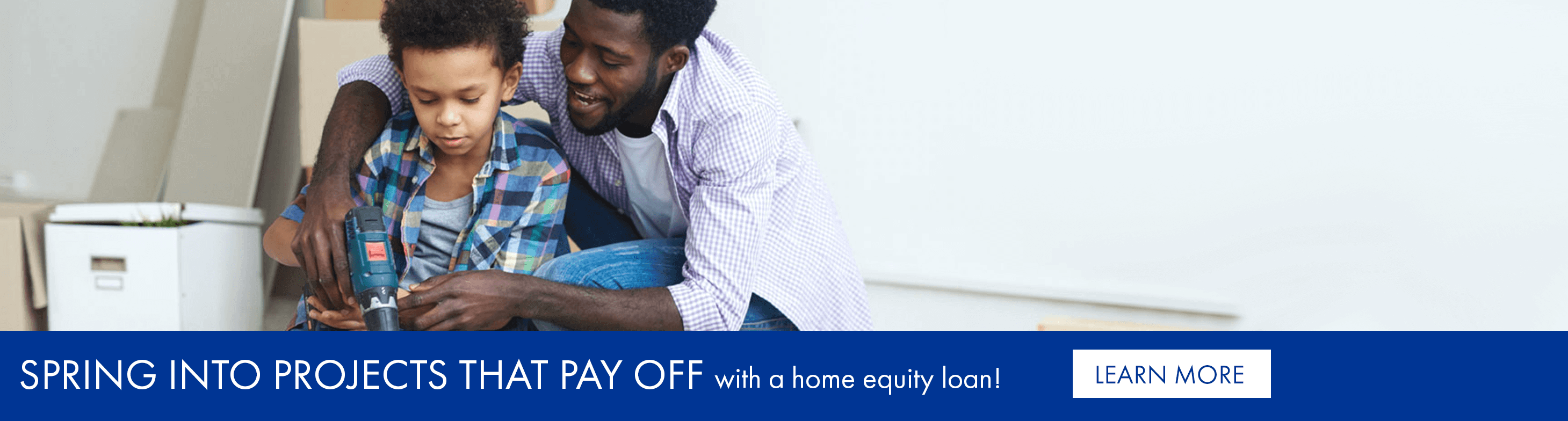 Spring into projects that pay off with a home equity loan!