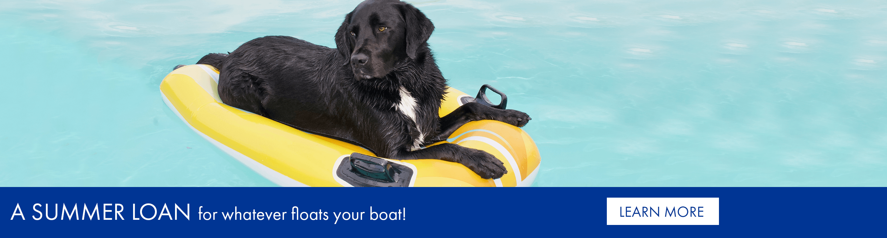 A summer loan for whatever floats your boat!
