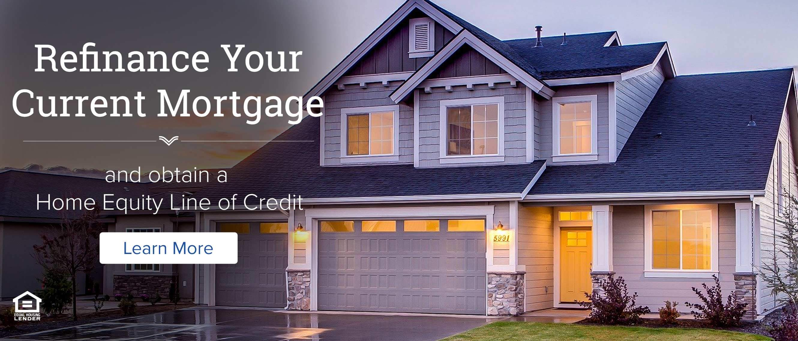 Refinance your current mortgage and obtain a Home Equity Line of Credit