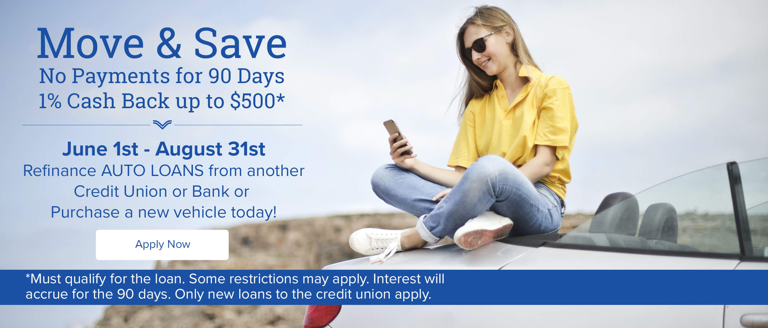 Move & Save No Payments for 90 Days 1% Cash Back up to $500*