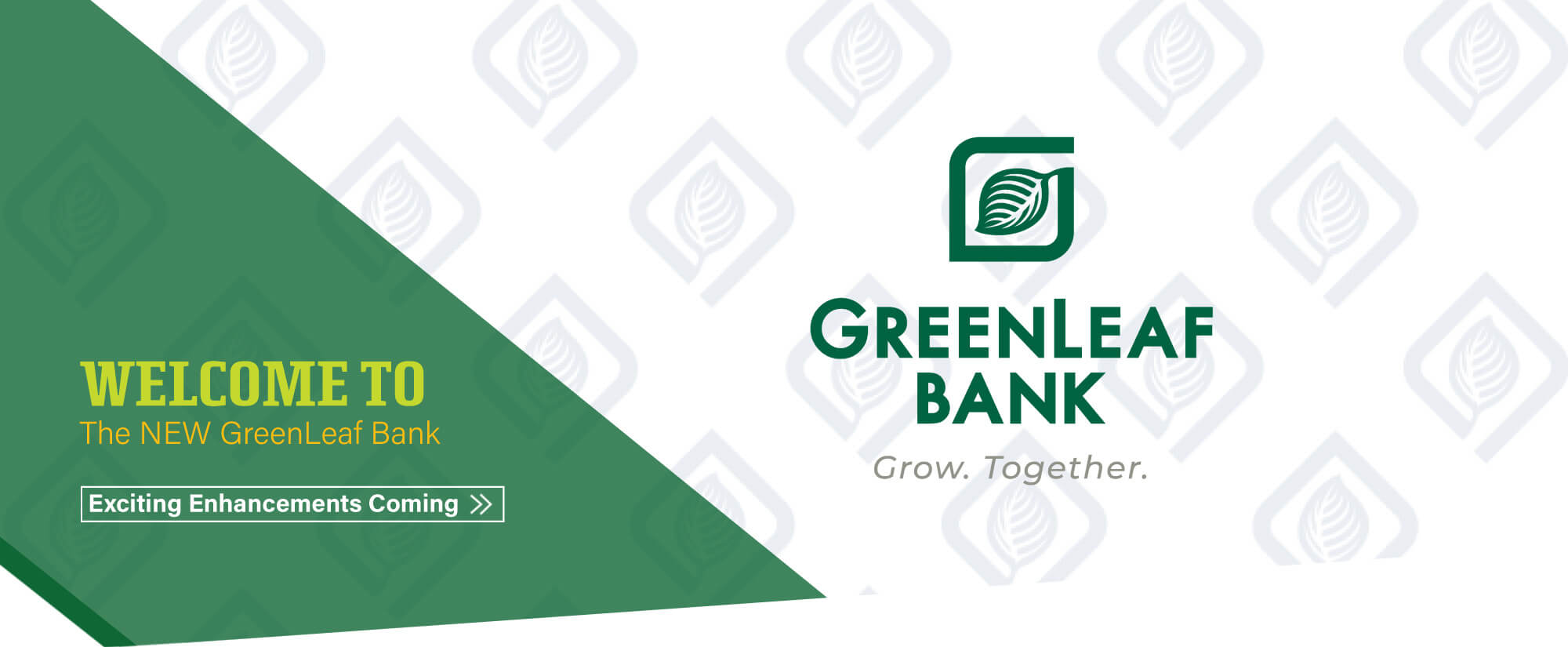 We've Changed our name to GreenLeaf Bank!