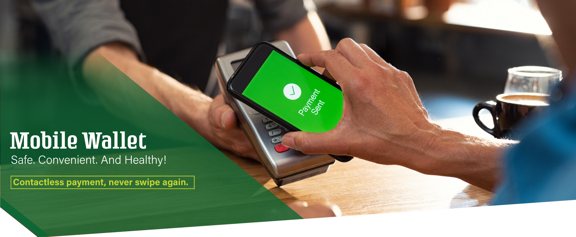 Mobile Wallet is Safe, Convenient, and Healthy too!
