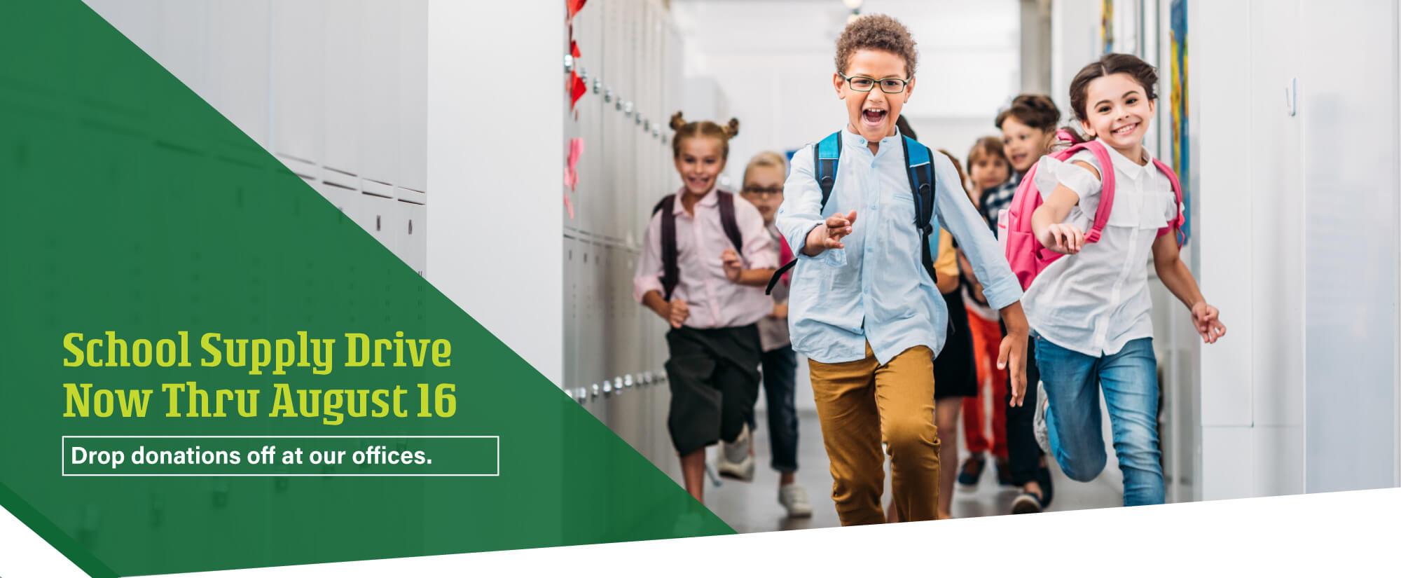 School Supply Drive through August 16th
