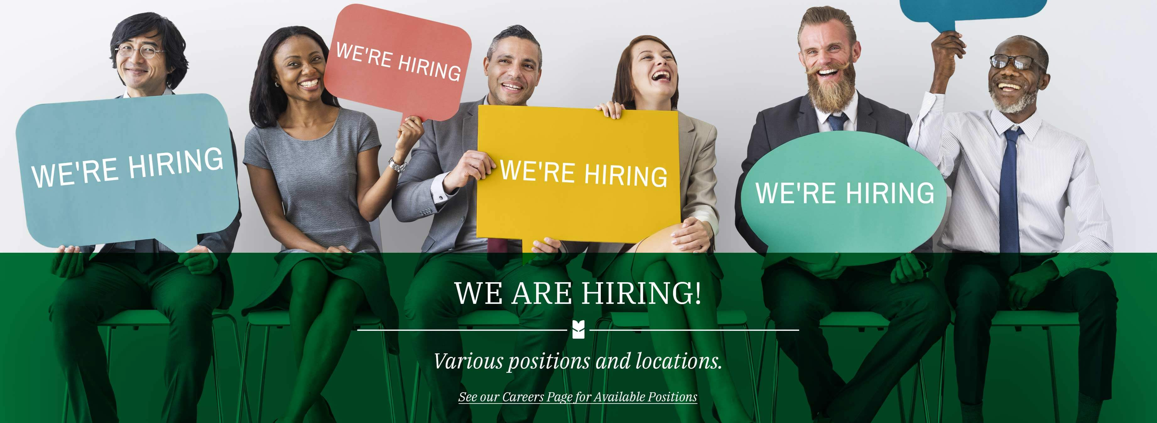 We are hiring! various positions and locations. see our careers page for available positions